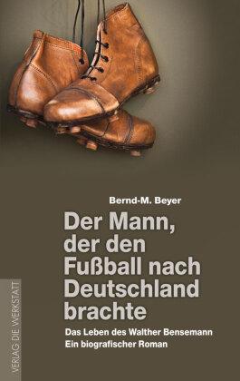 Der Mann, der den Fußball nach Deutschland brachte