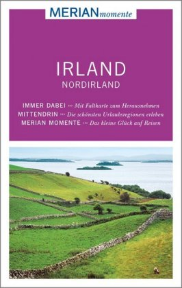 MERIAN momente Reiseführer - Irland, Nordirland