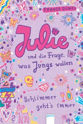 Cover des Mediums: Julie und die Frage, was Jungs wollen