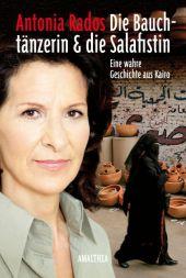Die Bauchtänzerin und die Salafistin Cover