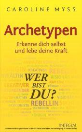 Archetypen - Wer bist du?