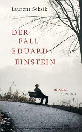 Der Fall Eduard Einstein