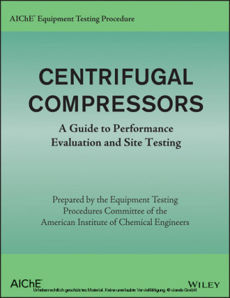 AIChE Equipment Testing Procedure - Centrifugal Compressors