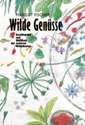 Wilde Genüsse, 2 Bde.