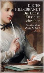 Die Kunst, Küsse zu schreiben Cover