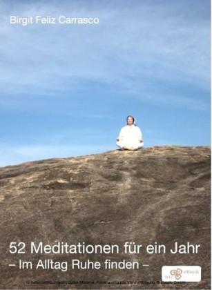 52 Meditationen für ein Jahr