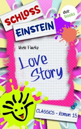 Schloss Einstein - Band 15: Love Story