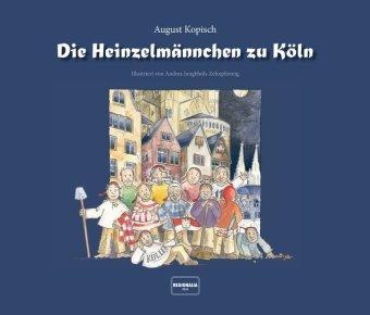 Die Heinzelmännchen Zu Köln August Kopisch 9783955401375