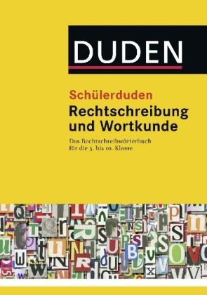 Schülerduden Rechtschreibung und Wortkunde