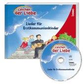 """""""Zeichen der Liebe"""" - Lieder für Erstkommunionkinder, m. 1 Audio-CD Cover"""