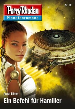 Planetenroman 28: Ein Befehl für Hamiller
