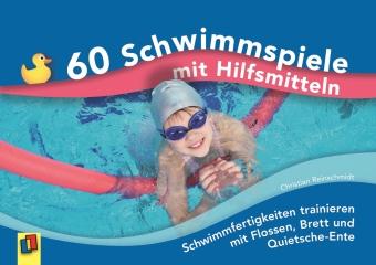 60 Schwimmspiele mit Hilfsmitteln, m. 64 Karten