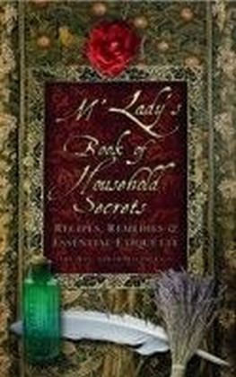 M'Lady's Book of Household Secrets