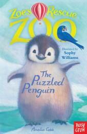 Zoe's Rescue Zoo: The Puzzled Penguin