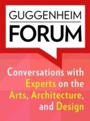 Guggenheim Forum Reader 1