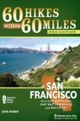 60 Hikes Within 60 Miles: San Francisco