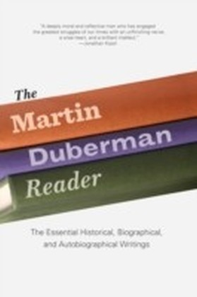 Martin Duberman Reader