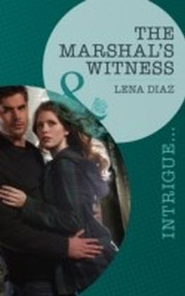Marshal's Witness (Mills & Boon Intrigue)