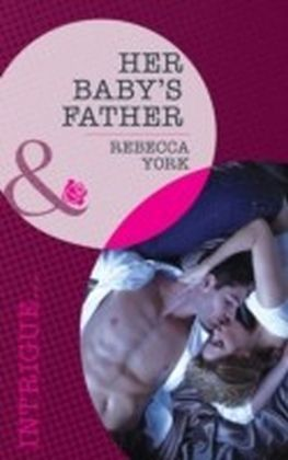 Her Baby's Father (Mills & Boon Intrigue)