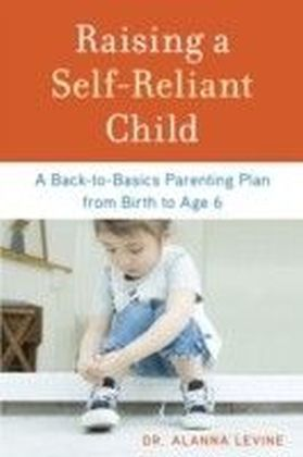Raising a Self-Reliant Child