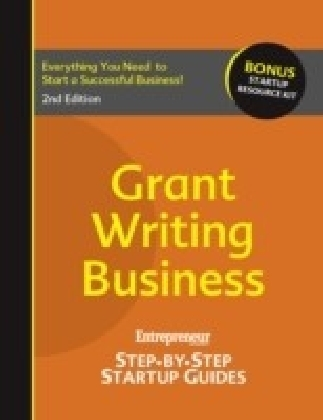 Grant-Writing Business: Entrepreneur's Step-by-Step Startup Guide