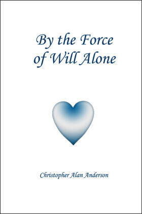 By the Force of Will Alone