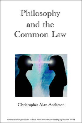 Philosophy and the Common Law