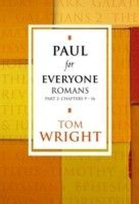 Paul for Everyone: Romans Part 2