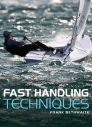 Fast Handling Technique