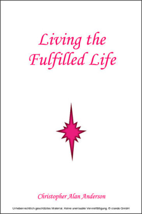 Living the Fulfilled Life