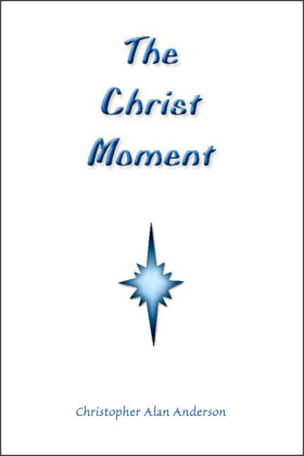 The Christ Moment