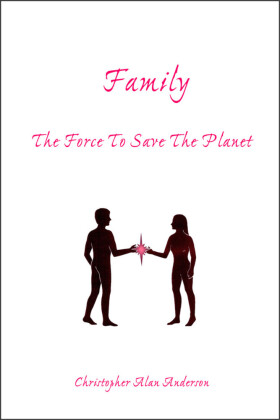Family: The Force To Save The Planet
