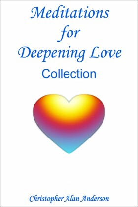 Meditations for Deepening Love - Collection