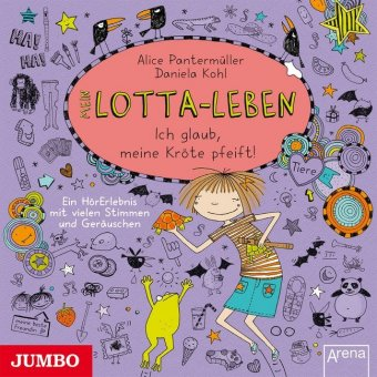 Mein Lotta-Leben. Ich glaub, meine Kröte pfeift!, 1 Audio-CD
