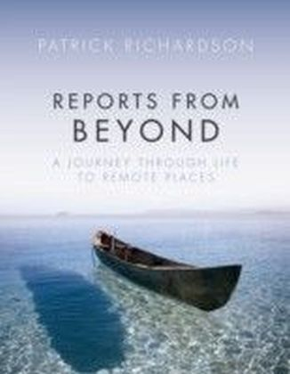 Reports from Beyond