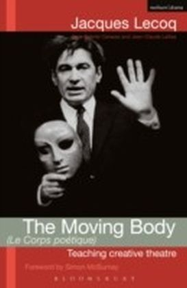 Moving Body (Le Corps Poetique)