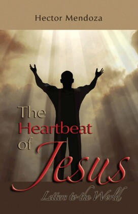 The Heartbeat of Jesus
