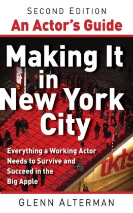 Actor's Guide--Making It in New York City