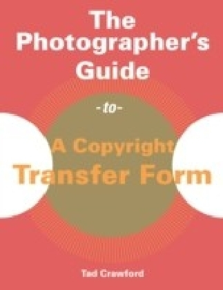 Photographer's Guide to a Copyright Transfer Form