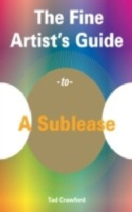 Fine Artist's Guide to A Sublease