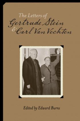 Letters of Gertrude Stein and Carl Van Vechten, 1913-1946