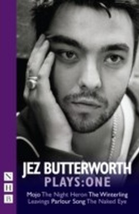 Jez Butterworth Plays: One