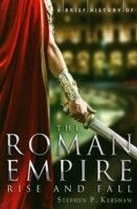 Brief History of the Roman Empire