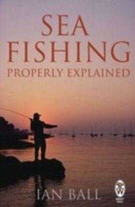Sea Fishing Properly Explained