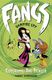 Fangs Vampire Spy Book 2