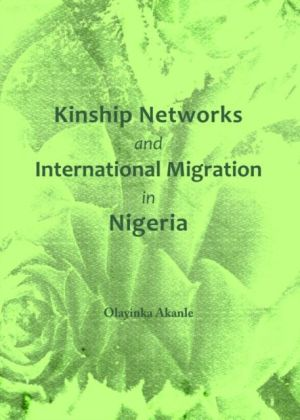 Kinship Networks and International Migration in Nigeria