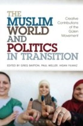 Muslim World and Politics in Transition