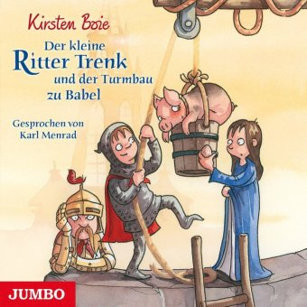 Der kleine Ritter Trenk und der Turmbau zu Babel, 1 Audio-CD
