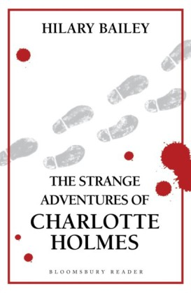 Strange Adventures of Charlotte Holmes