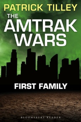 Amtrak Wars: First Family